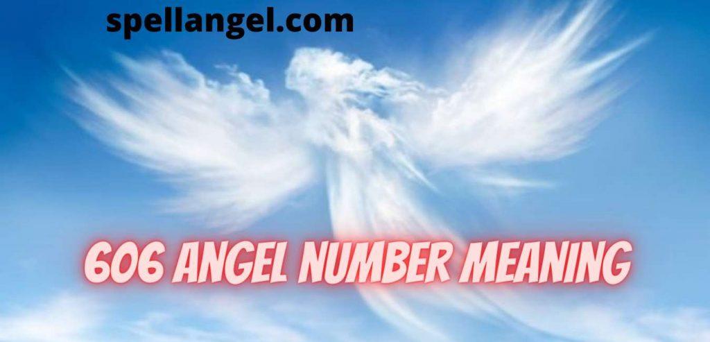 606 angel number