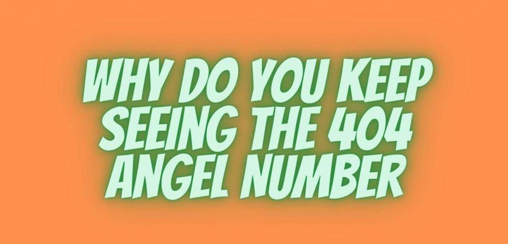 404 angel number
