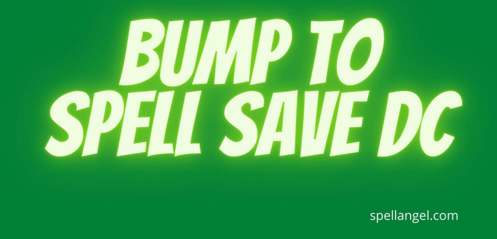 Bump To Spell Save DC