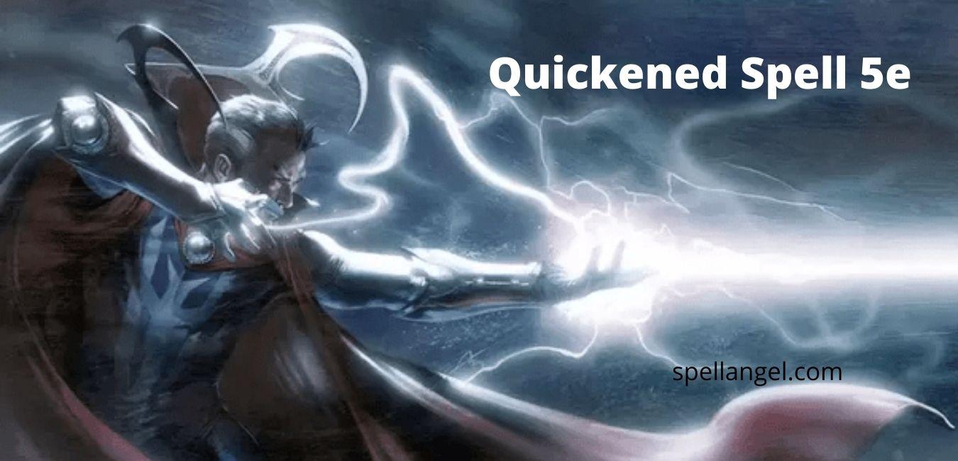 quickened spell 5e