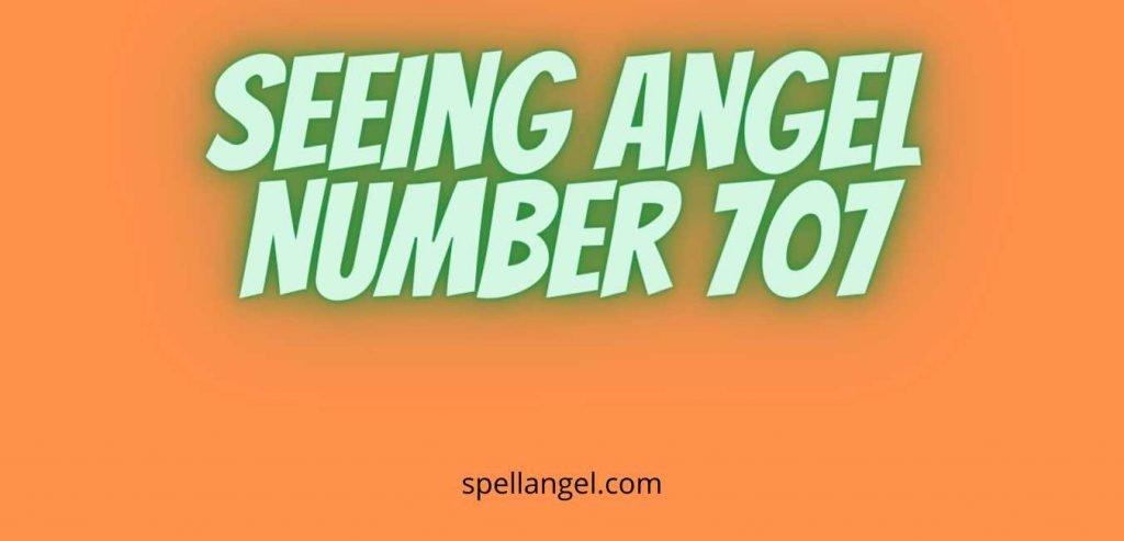 707 angel number