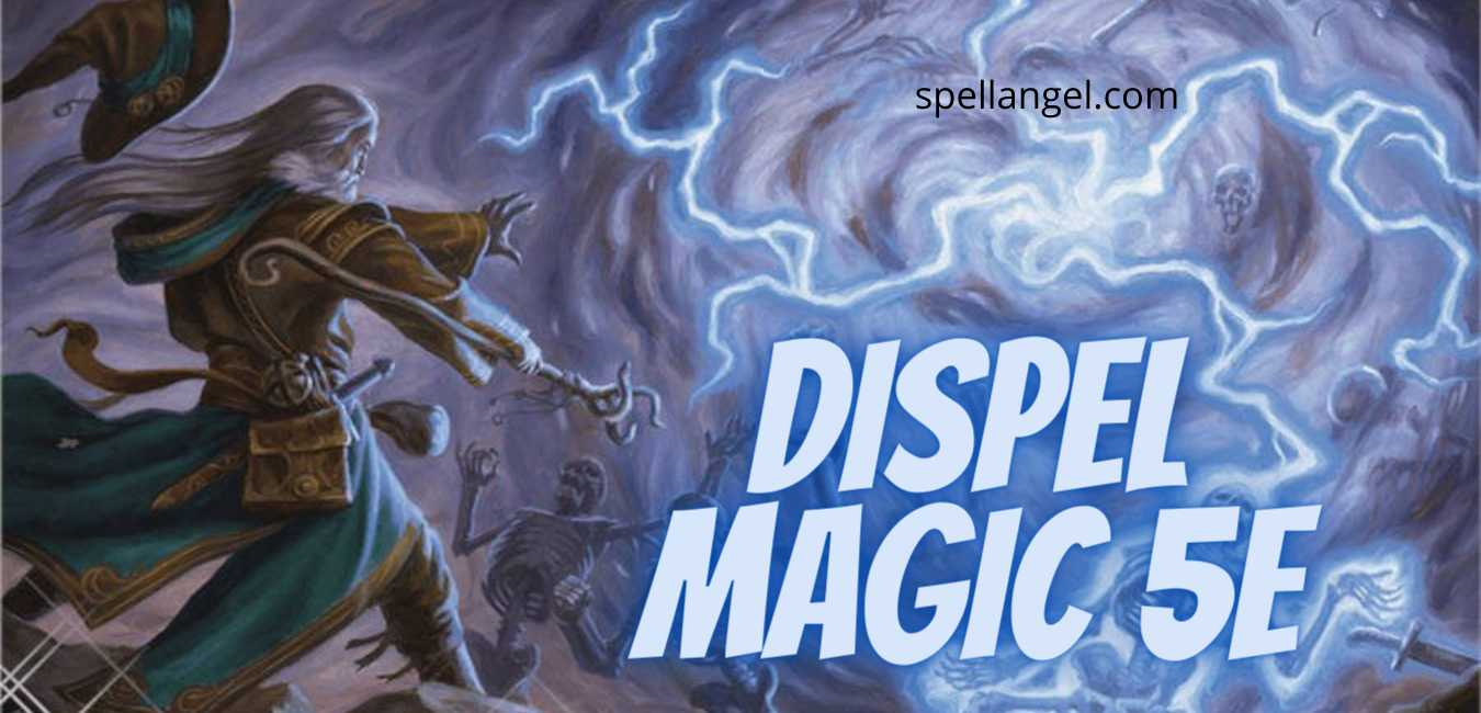 Dispel Magic 5E